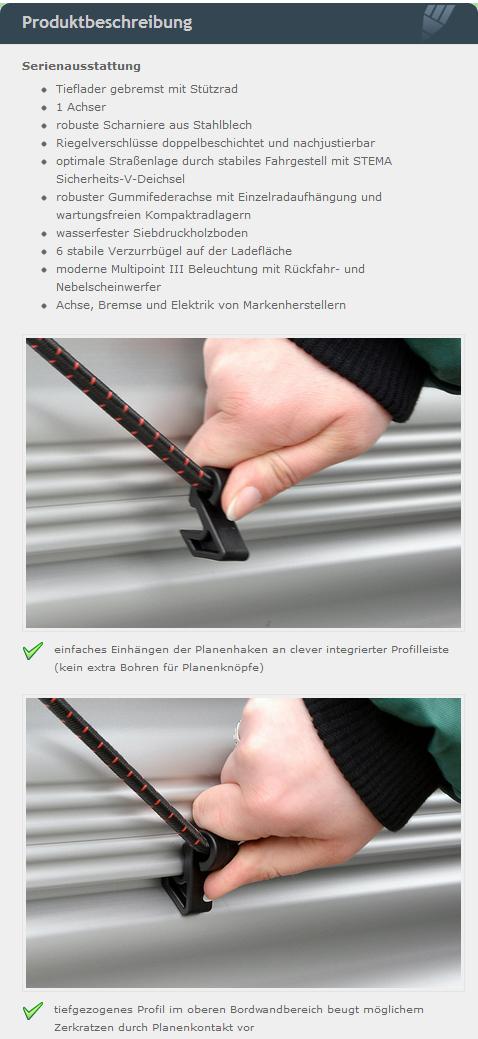 stema anhänger 1300 produktbeschreibung. Serienausstattung Tieflader gebremst mit Stützrad 1 Achser robuste Scharniere aus Stahlblech Riegelverschlüsse doppelbeschichtet und nachjustierbar optimale Straßenlage durch stabiles Fahrgestell mit STEMA Sicherheits-V-Deichsel robuster Gummifederachse mit Einzelradaufhängung und wartungsfreien Kompaktradlagern wasserfester Siebdruckholzboden 6 stabile Verzurrbügel auf der Ladefläche moderne Multipoint III Beleuchtung mit Rückfahr- und Nebelscheinwerfer Achse, Bremse und Elektrik von Markenherstellern